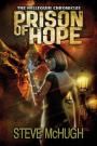 Prison of Hope by SteveMcHugh