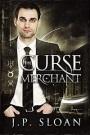The Curse Merchant by J.P.Sloan
