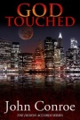 God Touched by John Conroe