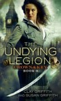 The Undying Legion by Clay and Susan Griffith