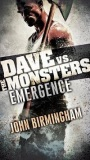 Emergence: Dave vs. TheMonsters