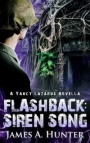 Flashback: Siren Song by James A. Hunter