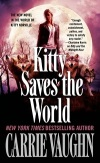 Kitty Saves the World Carrie Vaughn