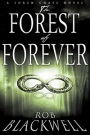 The Forest of Forever by Rob Blackwell