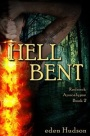 Hell Bent by eden Hudson