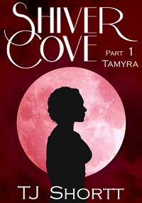Shiver Cove Tamyra