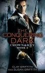 The Conquering Dark by Clay & Susan Griffith