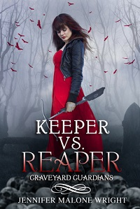 Keeper vs Reaper Jennifer Malone Wright