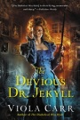The Devious Dr. Jekyll by Viola Carr