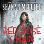 A Red Rose Chain by SeananMcGuire