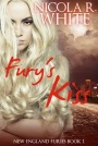 Fury's Kiss by Nicola R. White