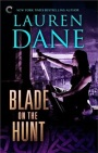 Blade on the Hunt by LaurenDane