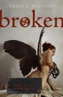 Broken by Traci L. Slatton