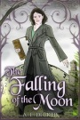 The Falling Of The Moon by A. E.Decker