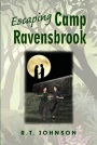 Escaping Camp Ravensbrook by R.T. Johnson