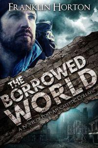 Borrowed World - Post Apocalypse - Adventure