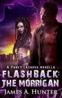 Flashback: The Morrigan by JamesHunter