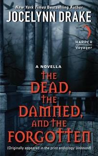 Dead Damned and Forgotten by Jocelynn Drake