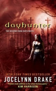 Dayhunter by Jocelyn Drake