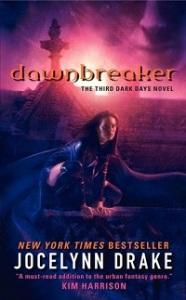 Dawnbreaker by Jocelynn Drake