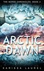 Arctic Dawn by Karissa Laurel