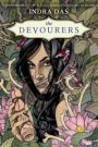 The Devourers by Indra Das (Two 5-Star Reviews!)