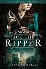 Stalking Jack the Ripper by KerriManiscalco