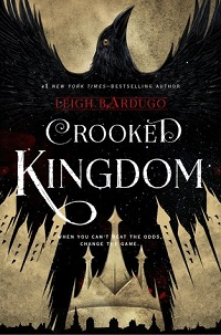 The Crooked Kingdom