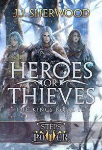 Heroes or Thieves