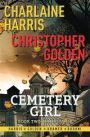 Cemetery Girl: Inheritance by Charlaine Harris and Christopher Golden