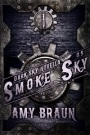 Smoke Sky by Amy Braun