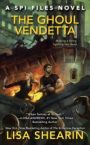 The Ghoul Vendetta by Lisa Shearin Blog Tour, Review, andGiveaway
