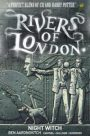 Rivers of London, Vol. 2: Night Witch by Ben Aaronovitch