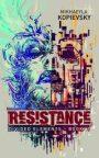 Resistance by MikhaeylaKopievsky