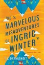The Marvelous Misadventures of Ingrid Winter by J.S. Drangsholt