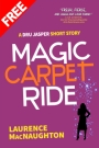 Magic Carpet Ride by Laurence MacNaughton