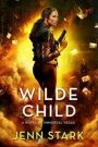 Wilde Child by Jenn Stark