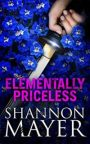 Elementally Priceless by Shannon Mayer