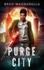 Purge City by BradMagnarella