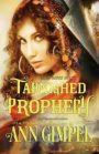 Tarnished Prophecy by Ann Gimpel