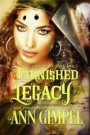 Tarnished Legacy by Ann Gimpel