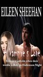 A Vampire's Love by Eileen Sheehan