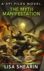 The Myth Manifestation by Lisa Shearin