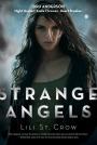 Strange Angels by Lili St.Crow