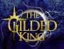 The Gilded King by JosieJaffrey