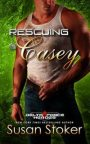 Rescuing Casey by SusanStoker