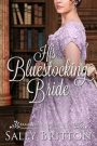 His Bluestocking Bride (Branches of Love #3) by Sally Britton