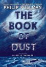 The Book of Dust Volume 1: La Belle Sauvage by Phillip Pullman